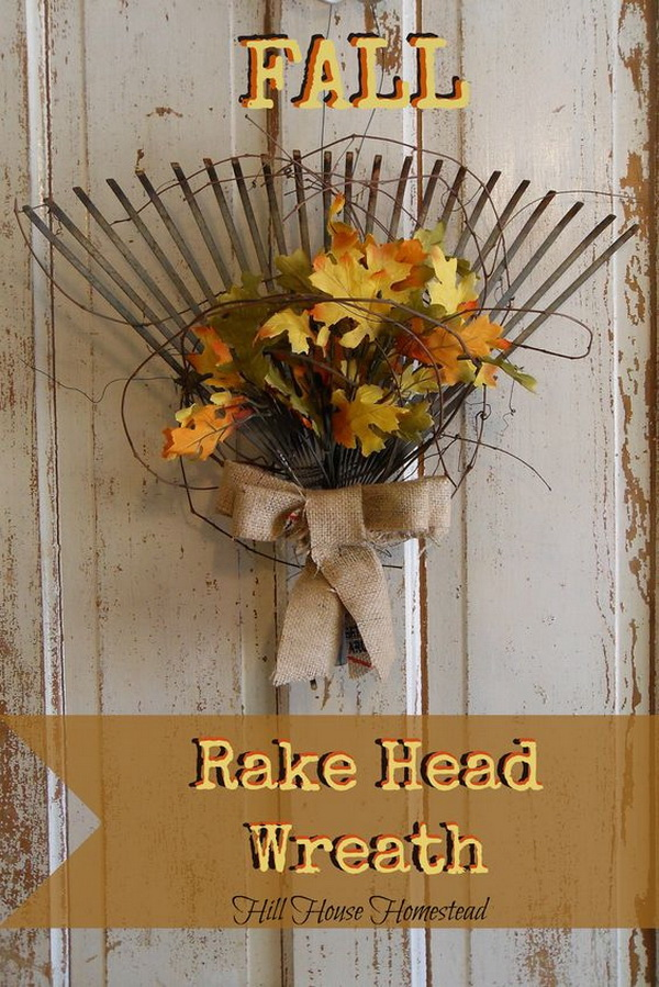 Fall Rake Head Wreath. Repurpose an old rake head as a rustic alternative for a traditional wreath by adding a burlap sack bow and faux leaves.
