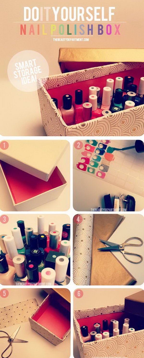 Smart Organizer for Nail Polishes. Dress up a shoe box by anyway as you like, label the colors on the cover of the nail polishes. It is a super smart way to get your innumerable nail polishes organized and find the colors easier when you need it next time.