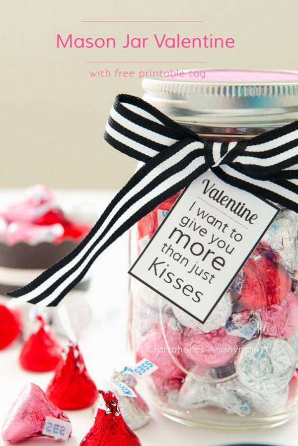 Sweet Kisses in Mason Jar Valentine Gifts. Simply fill a mason jar with all sweet kisses that your boyfriend likes! This makes a super easy and heart felt handmade gifts for your beloved one.