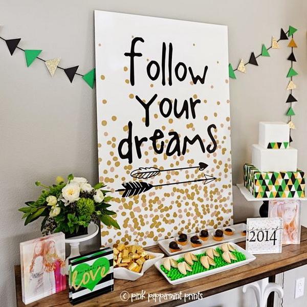 Follow Your Dreams Graduation Party.