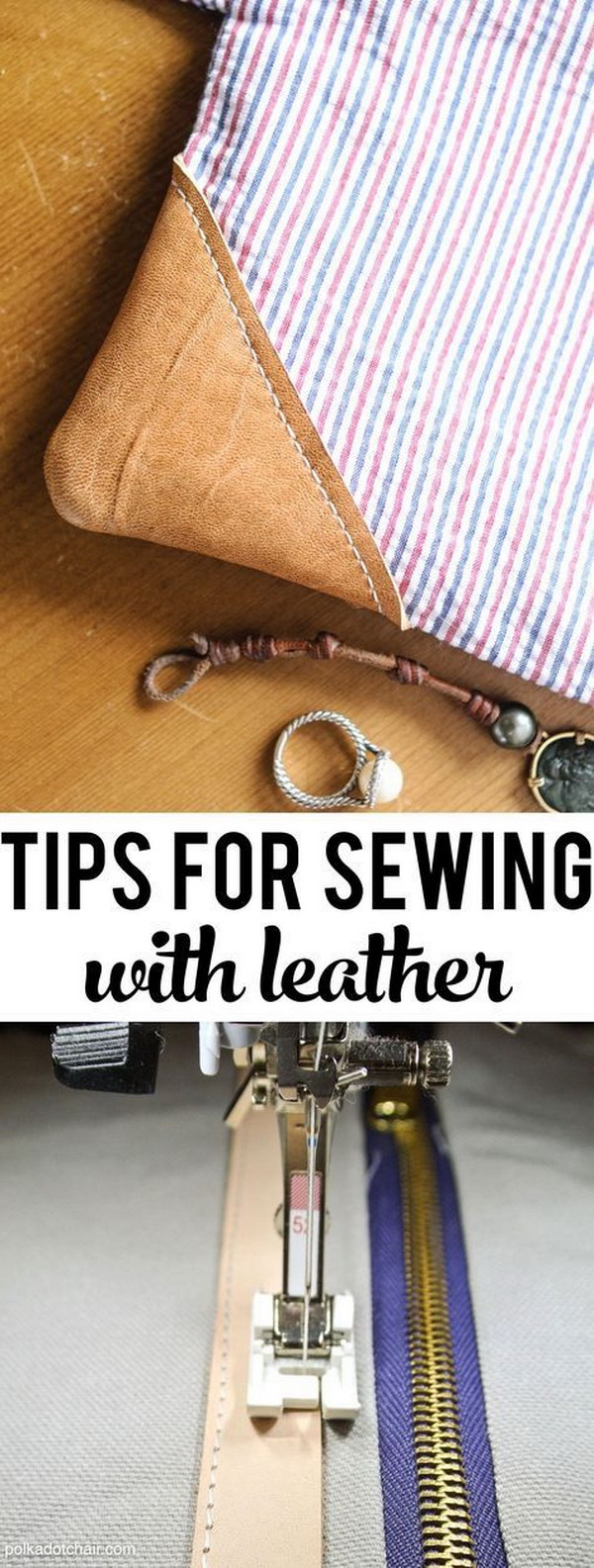 Sewing Hacks: How to Sew with Leather.