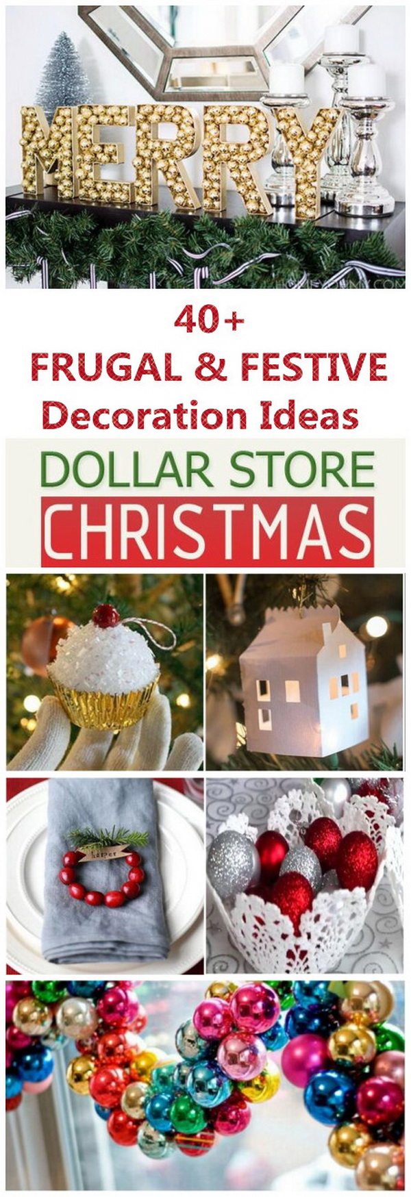 40+ Frugal and Festive DIY Dollar Store Christmas Decoration Ideas.Christmas is just around the corner! Every homeowner are struggling with the ideas for their holiday decoration and gifts! However, most of the store-bought items cost a great deal of bucks. With a bit of creativity and DIY skills , you can craft your own holiday decor ideas or gifts from scratch or cheap decor stuffs form the dollar store! Here are 40+ frugal and festive DIY dollar store Christmas decor ideas!