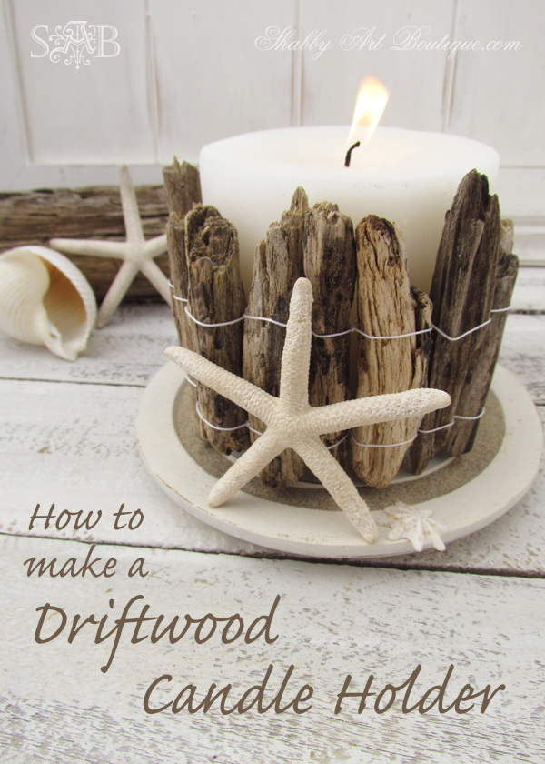 Driftwood Coastal Candle Holder. Add a rustic and nautical touch to your home with this simple driftwood candle holder.