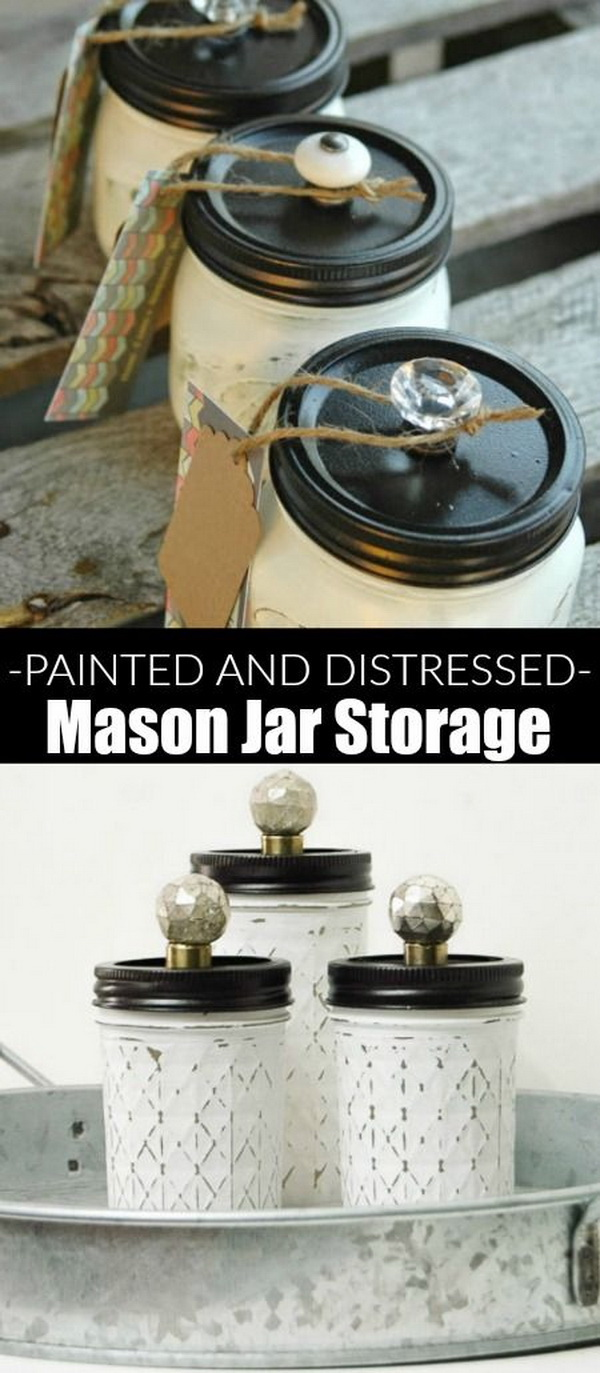 Painted and Distressed Mason Jar Storage.