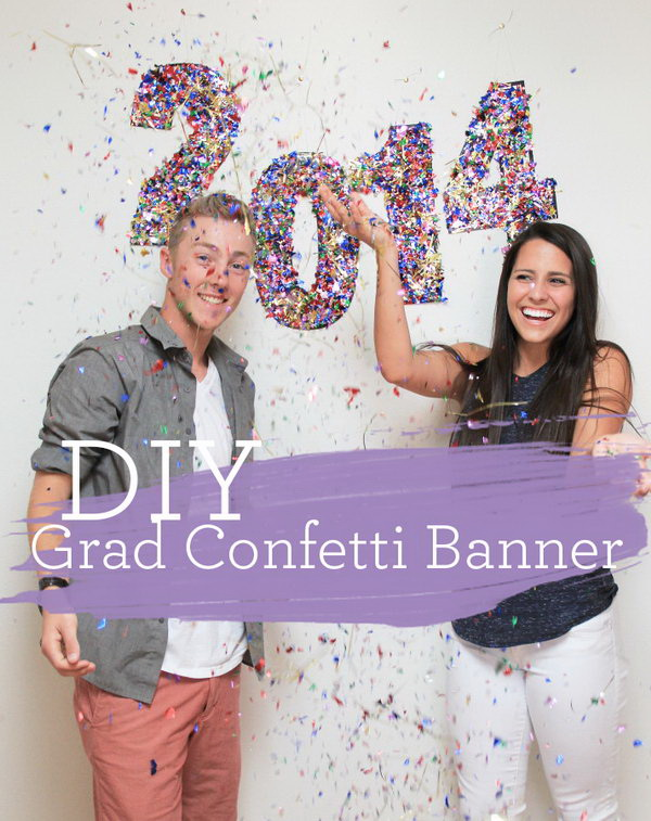DIY Graduation Confetti Banner. Cover large numbers of the graduation year in confetti and add more sparkle to the graduation banner! It also makes a super fun photo backdrop.